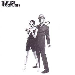 Television Personalities.jpg 2