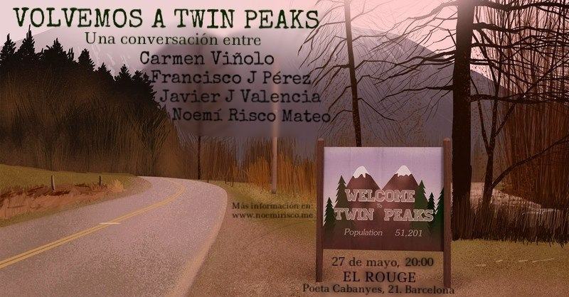 Charla Volvemos a Twin Peaks