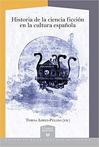 Historia de la ciencia ficción en la cultura española The Seer